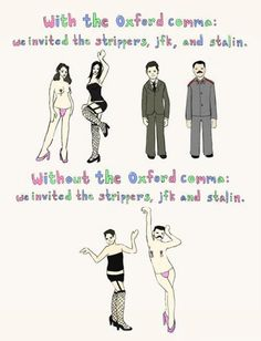 Oxford commas are important, people. I am very passionate about this!