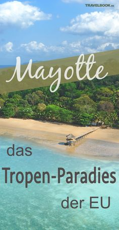 Mayotte – das kaum bekannte Tropen-Paradies der EU Mayotte has been part of the territory of the European Union since Why a visit to the island belonging to France in the Indian Ocean is worthwhile. Places To Travel, Places To See, Travel Destinations, Road Trip, Tropical Paradise, Beautiful Places To Visit, Travel Goals, Land Scape, Travel Inspiration