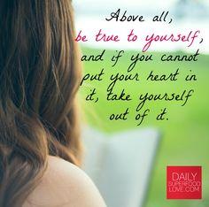Always be true to yourself.  #QOTD #Inspirational #Quote