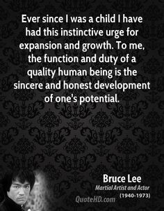 The artist creates works of art. A mystic creates himself as a work of art. Bruce Lee was both.