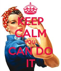 'KEEP CALM YOU  CAN DO IT' Poster