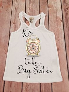 Big Sister Shirt Its Time to be a Big Sis Shirt by SnowSew on Etsy