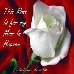 My Mom in heaven love quotes Miss you Mom . Mother's Day In Heaven, Mom In Heaven Quotes, Mother In Heaven, Missing Mom In Heaven, I Miss My Mom, I Love You Mom, Miss You, Mothers Day Quotes, Mom Quotes