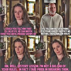 Piper was always a rule breaker! Serie Charmed, Charmed Tv Show, Tv Show Quotes, Glee Quotes, Charmed Book Of Shadows, Charmed Sisters, Funny Photos, Funniest Photos, Blue Bloods