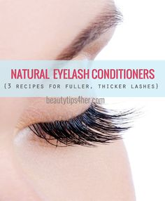 DIY Lash Conditioner {3 Options} | Beauty and MakeUp Tips