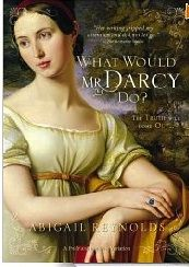 What Would Mr. Darcy Do?: A Pride and Prejudice Variation (originally entitled From Lambton to Longbourn) by Abigail Reynolds