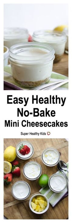 Easy Healthy No-Bake Mini Cheesecakes. Creamy and smooth made with whole food ingredients! Add fresh fruit to the top for an amazing treat! http://www.superhealthykids.com/easy-healthy-no-bake-mini-cheesecakes/