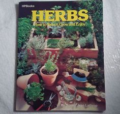 Growing Herbs Select Grow Seed & Enjoy Harvest by Norma Jean Lathrop #WorkbookStudyGuide