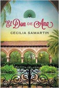 """""""El don de Ana"""" de Cecilia Samartin. Martínez Roca."""