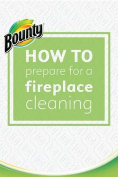 It's important to start the fall season off with a fireplace cleaning so it's ready for all your cozy, cold weather nights spent curled up by the fire. Make the process quick and easy with these tips and tricks to prepare ahead of time from Bounty Paper Towels.