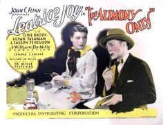 For Alimony Only (1926)Stars: Leatrice Joy, Clive Brook, Lilyan Tashman ~ Director: William C. de Mille