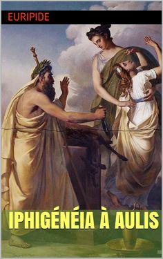 Iphigénie à Aulis est une tragédie grecque d'Euripide (480 av. J.-C. – 406 av. J.-C.).