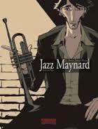 "Raule y Roger Ibáñez - ""Jazz Maynard. Home sweet home"""