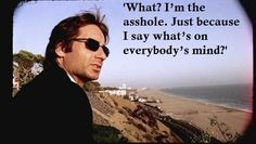 #californication ~ Sounds like somebody I know.