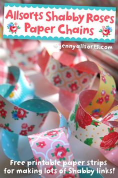 Freebie on Allsorts ~ Shabby Roses Paper Chains