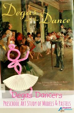 Degas Dancers Preschool Art Study of Models and Pastels