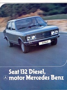 Publicidad Seat 132 Fiat Cars, Daimler Benz, Car Brochure, Volkswagen Group, Classic Mercedes, Car Advertising, Retro Cars, Vintage Ads, Motor Car