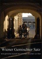 """""""Wiener Gemischter Satz"""" (2017)"""