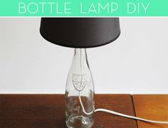 How to turn a glass bottle into a table lamp!