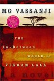 "2003 Scotiabank Giller Prize - M.G. Vassanji for ""The In-Between World of Vikram Lall"""