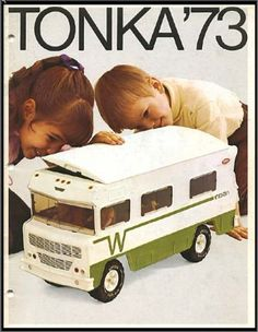 Tonka Winnebago - hahahaha, I must be getting old - I'm lusting after an Airstream trailer. Next, I'll probably want a Winnebago. OMG - can I really be 60? HOW THE HELL DID THAT HAPPEN?