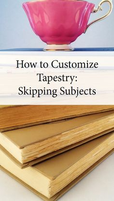 Ways to skip subjects with Tapestry of Grace
