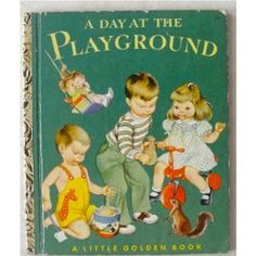 Little Golden Book: A Day at the Playground