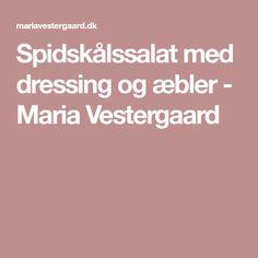 Spidskålssalat med dressing og æbler - Maria Vestergaard
