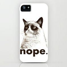 NOPE - Grumpy cat. iPhone & iPod Case by John Medbury (LAZY J Studios) - $35.00 omg andrea