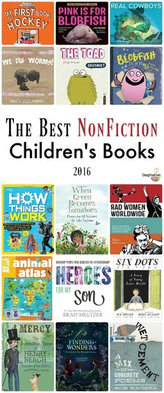 list of the best nonfiction children's books of 2016 - great for the classroom and home library!!