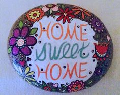 Happy Rock - Home Sweet Home... Painted River Rock