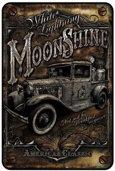 Moonshine Truck Tin Sign 8 x Moonshine Truck White Lighting Not Just For Breakfast Anymore Small Parking Signs From Signs 4 Fun. Great attractive clocks and signs for the garage, bar, and mancave. Garage Signs, Parking Signs, Garage Art, Vintage Cars, Antique Cars, Etiquette Vintage, Truck Signs, Deco Retro, Vintage Metal Signs