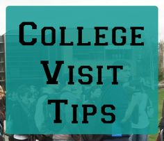 College Visit Tips for Prospective Students