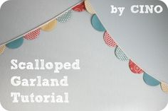 craftiness is not optional: scalloped garland tutorial.  What could be better now I can actually jump start it from a tutorial.  Thank you great thinkers for making my life more artsy.