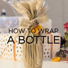 Gift wrapping guide: How to wrap a bottle