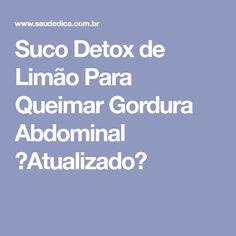Suco Detox de Limão Para Queimar Gordura Abdominal 【Atualizado】