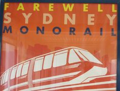 Last 2 days to ride the Sydney Monorail before it shuts down for ever! Stuff To Do, Things To Do, Australian Vintage, Sydney Australia, Vintage Posters, Travel Tips, June, Day, Things To Make