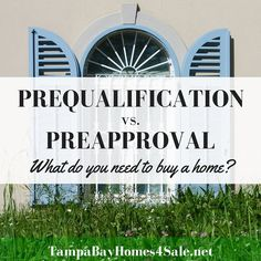 Prequalification vs. Preapproval: What Do You Need When You're Buying a Home?