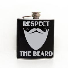 Respect the beard Flask 21st birthday gift Father's Day by LEVinyl