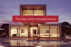 The Rise of the Modular Home