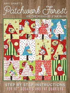 Amy Smart's Patchwork Forest Using 10″ Squares and Fat Quarters