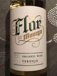 Flor del Montgo Verdejo Good white wine