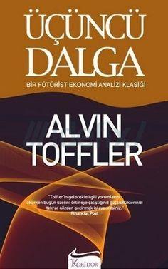 Üçüncü+Dalga:+Bir+Fütürist+Ekonomi+Analizi+Klasiği