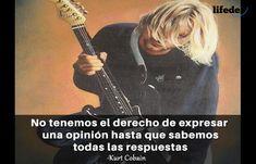 Querer ser otra persona es un desperdicio de la persona que eres. Kurt Cobain Frases, Beatles, Kurt Cobian, We Remember, Good Music, Rockstars, Music Genre, Good Things, Memes