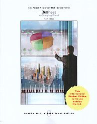 BUSINESS A Changing World TENTH EDITION, O.C. Ferrell