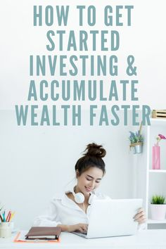 Put Your Money To Work And Become Wealthy (Even If You Get A Late Start)