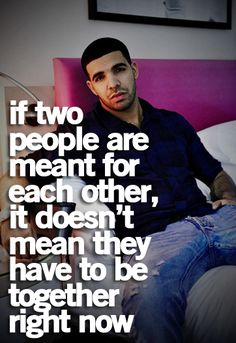 I'd two people are meant for each other, it doesn't mean they have to be together right now