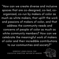 End Of Slavery, Ethnic Diversity, Maker Faire, Interactive Art, Co Design, Native American Tribes, Loom, Elephant, Change