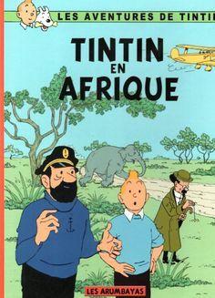 Couverture de Tintin - Pastiches, parodies & pirates - Tintin en Afrique Comics Illustration, Illustrations, Haddock Tintin, Album Tintin, Herge Tintin, Seed Art, Ligne Claire, Batman, Science Art