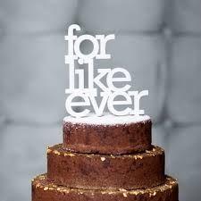 for like ever #cake topper